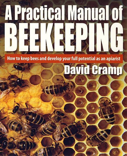 A Practical Manual Of Beekeeping PDF