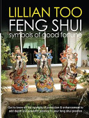 Lillian Too's Feng Shui Symbols of Good Fortune