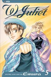 W Juliet: Volume 5