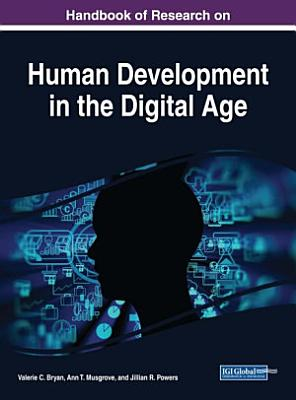 Handbook of Research on Human Development in the Digital Age