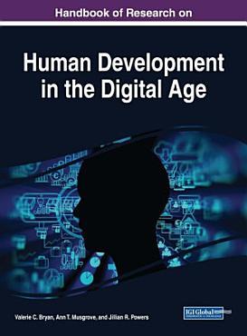 Handbook of Research on Human Development in the Digital Age PDF