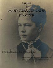 THE LIFE OF: MARY FRANCES CAMP BELCHER