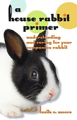 A House Rabbit Primer PDF