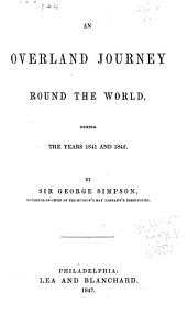 Narrative of a Journey Round the World: During the Years 1841 and 1842