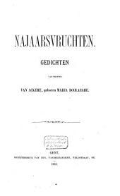 Najaarsvruchten: gedichten /van Vrouwe Van Ackere, geboren Maria Doolaeghe