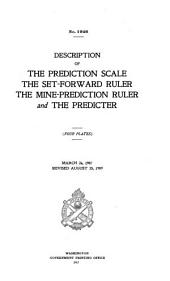 Description of the Prediction Sale, the Setforward Ruler, the Mine-prediction Ruler and the Predicter