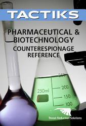 Pharmaceutical & Biotechnology Counterespionage Reference