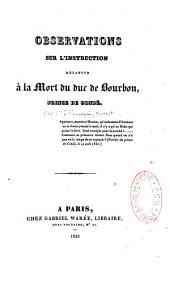Observations sur l'instruction relative à la mort du prince de Condé