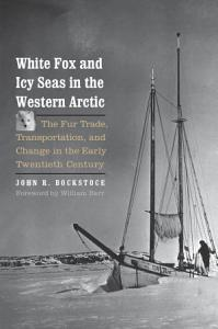 White Fox and Icy Seas in the Western Arctic PDF