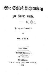 Wie Schloß Lichtenberg zur Ruine wurde: Kriegserlebnisse