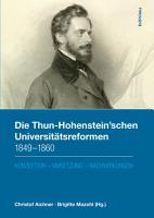 Die Thun Hohenstein schen Universit  tsreformen 1849   1860 PDF