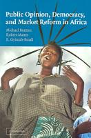 Public Opinion  Democracy  and Market Reform in Africa PDF