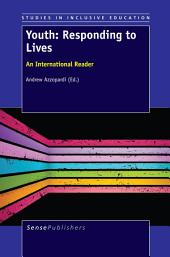 Youth: Responding to Lives: An International Reader
