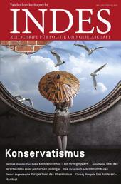 Konservatismus: Indes. Zeitschrift für Politik und Gesellschaft 2015, Ausgabe 3