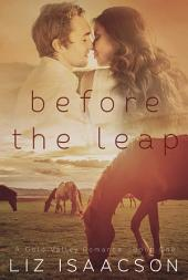 Before the Leap: An Inspirational Western Romance
