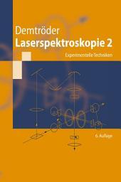 Laserspektroskopie 2: Experimentelle Techniken, Ausgabe 6