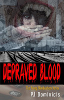 Depraved Blood  A Young Bloodsuckers Vampire Tale PDF