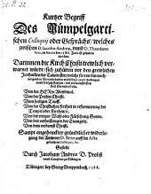 Kurtzer Begriff des Mümpelgartischen Colloquij oder Gesprächs, zwischen (demselben) vnnd Theodoro Beza im Martio des 1586 Jar. (etc.)