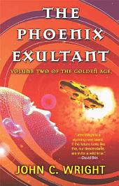 The Phoenix Exultant: The Golden Age