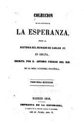 Coleccion de los artículos de La Esperanza: sobre la historia del reinado de Carlos III en España