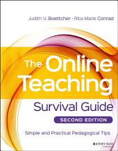 The Online Teaching Survival Guide: Simple and Practical Pedagogical Tips, Edition 2