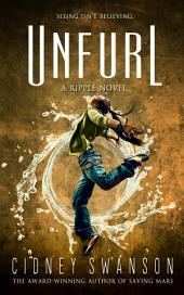Unfurl: Book Three in The Ripple Series