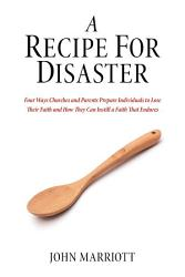 A Recipe for Disaster PDF