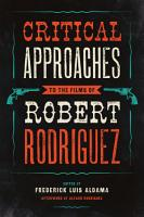Critical Approaches to the Films of Robert Rodriguez PDF