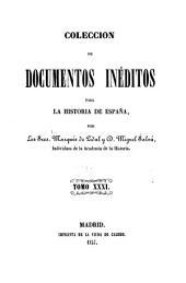 Colección de documentos inéditos para la historia de España: Volumen 31