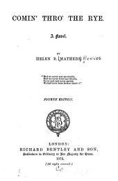 Comin' Thro' the Rye: A Novel