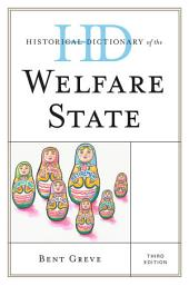 Historical Dictionary of the Welfare State: Edition 3