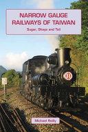 Narrow Gauge Railways of Taiwan