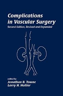 Complications in Vascular Surgery  Second Edition Book