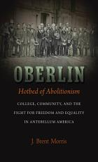 Oberlin  Hotbed of Abolitionism PDF