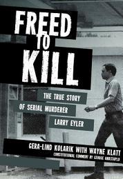 Freed to Kill