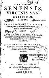 Dialogi: a D. Raymundo à vineis Capuano Theologi ex Italico in Latinum conversi...