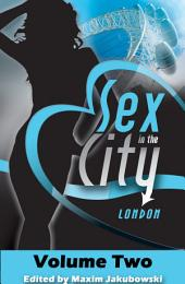 Sex in the City - London: Volume Two