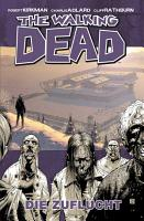 The Walking Dead 03  Die Zuflucht PDF