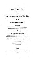 Lectures on Physiology  Zoology  and the Natural History of Man  delivered at the Royal College of Surgeons     With twelve engravings PDF