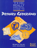 The Really Practical Guide to Primary Geography