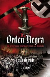 La orden negra: El ejército pagano del III Reich
