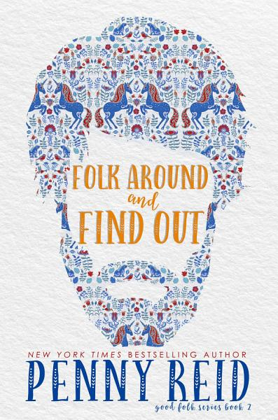 Download Folk Around and Find Out Book
