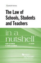 The Law of Schools, Students and Teachers in a Nutshell, 5th: Edition 5