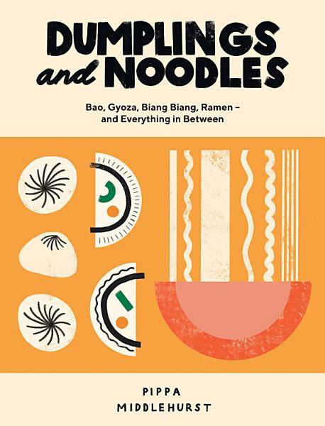 Download Dumplings and Noodles Book