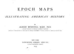Epoch Maps Illustrating American History