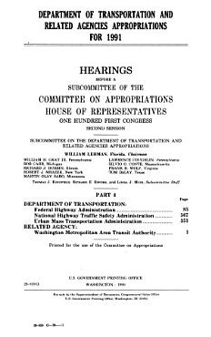 Department of Transportation and Related Agencies Appropriations for 1991  Department of Transportation  Federal Highway Administration PDF