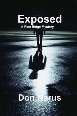 Exposed   A Pine Ridge Mystery PDF