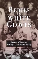 Rebels in White Gloves PDF