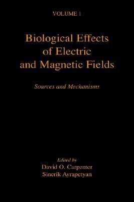 Biological Effects of Electric and Magnetic Fields: Sources and mechanisms
