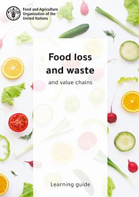 Food loss and waste and value chains